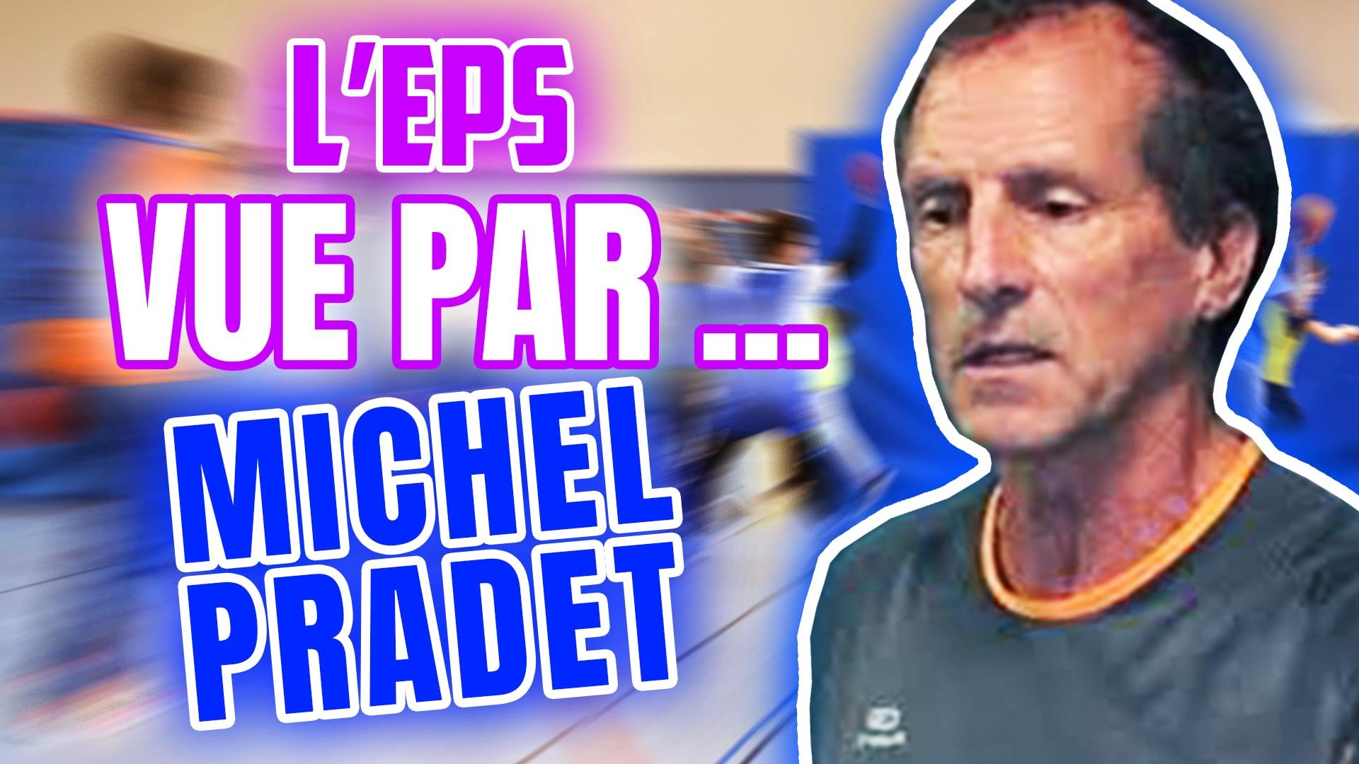 L'EPS actuelle vue par Michel PRADET